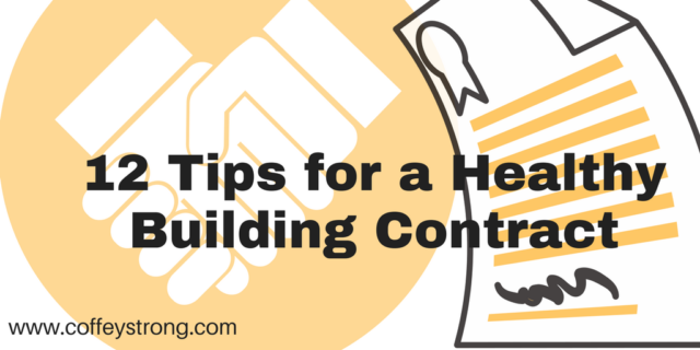 12 tips for a healthy building contract